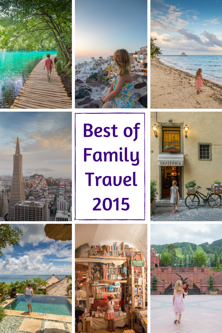 Best of 2015 in Family Travel